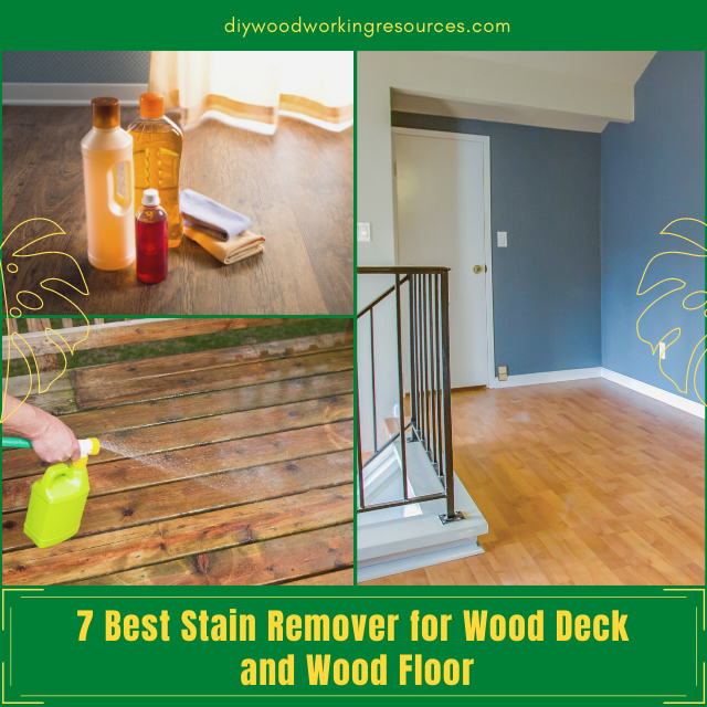 Best Stain Remover for Wood Deck and Wood Floor