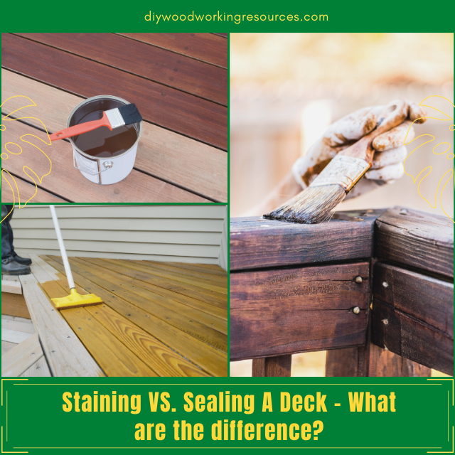 Staining Vs Sealing A Deck – What are the difference
