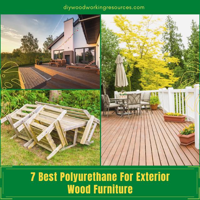 Best Polyurethane For Exterior Wood Furniture