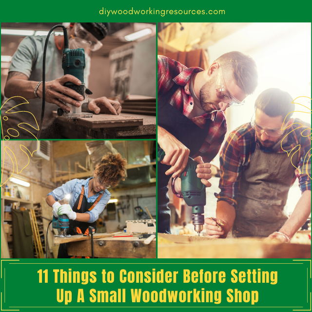 11 Things to Consider Before Setting Up A Small Woodworking Shop