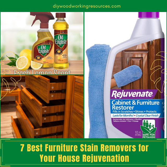 7 Best Furniture Stain Removers for Your House Rejuvenation