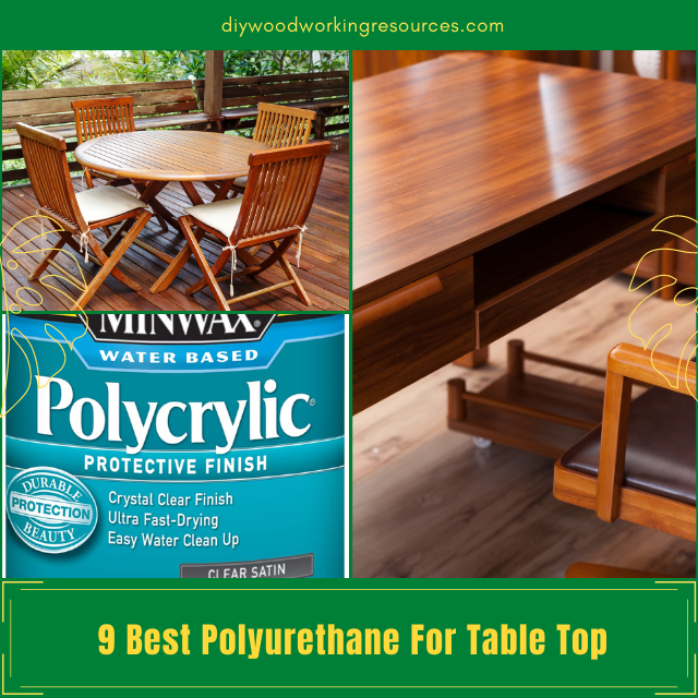 Best Polyurethane For Table Top