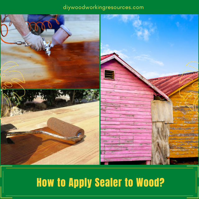 How to Apply Sealer to Wood?