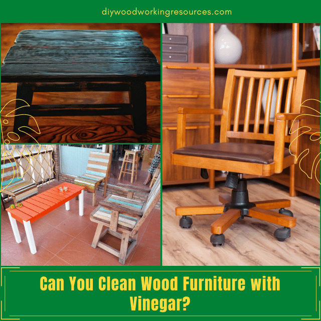 Can You Clean Wood Furniture with Vinegar