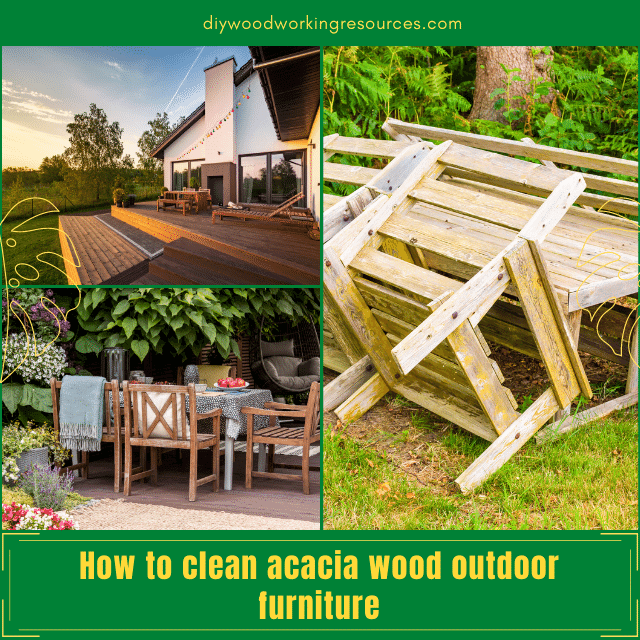 How to clean acacia wood outdoor furniture