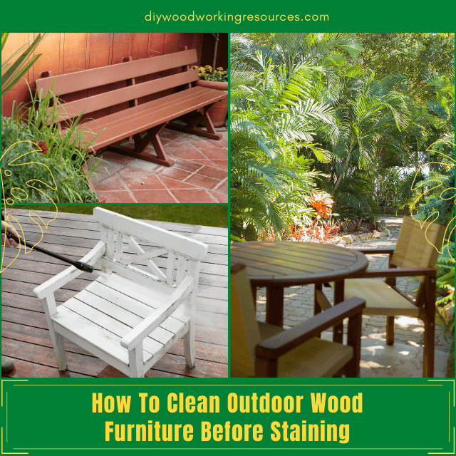 How To Clean Outdoor Wood Furniture Before Staining