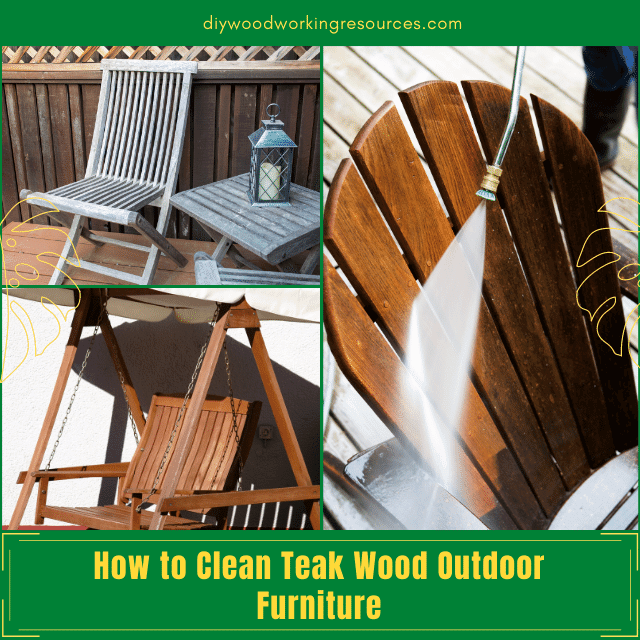 How to Clean Teak Wood Outdoor Furniture